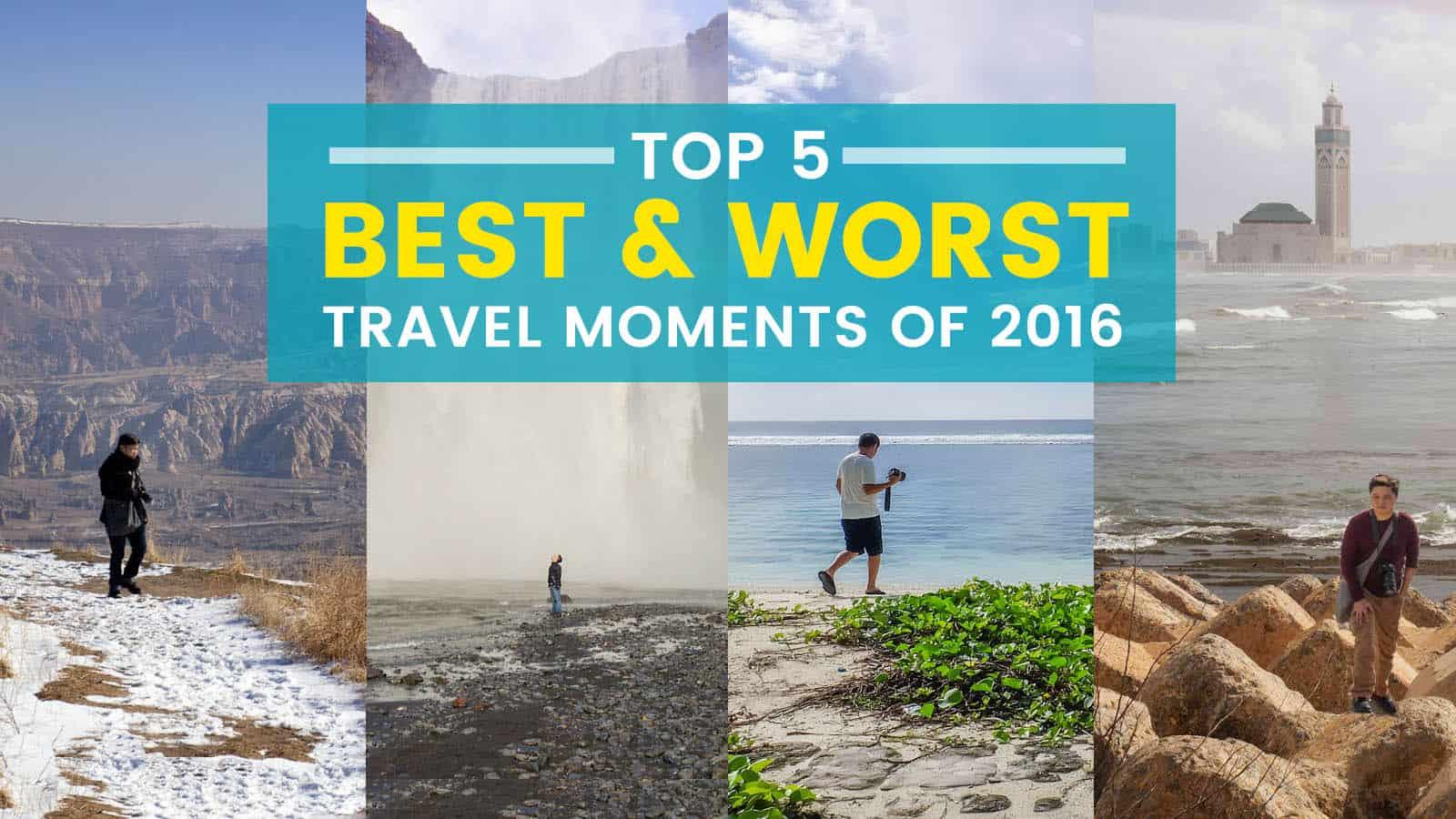 2016年十大最佳和最差的旅行时刻 | 穷游者的行程安排博客