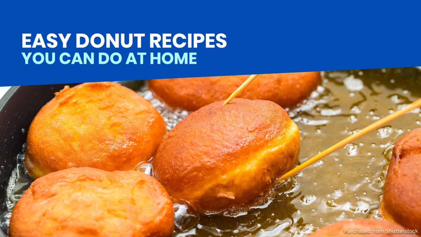 7个简单的甜甜圈食谱,你可以在家里尝试一下 | 穷游者的行程安排博客
