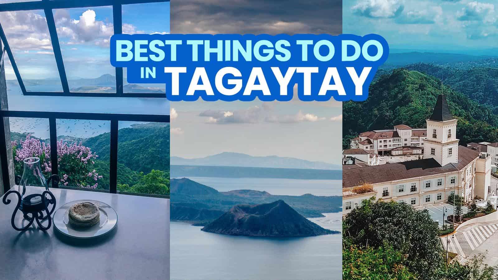 25个tagaytay旅游点和2021年要做的事情