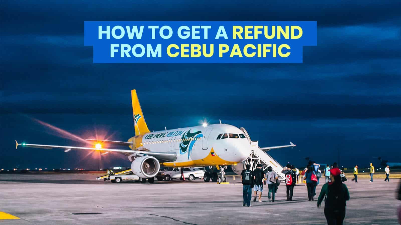 CEBU PACIFIC: 如何为取消或改期的航班获得退款 | 穷游者行程博客