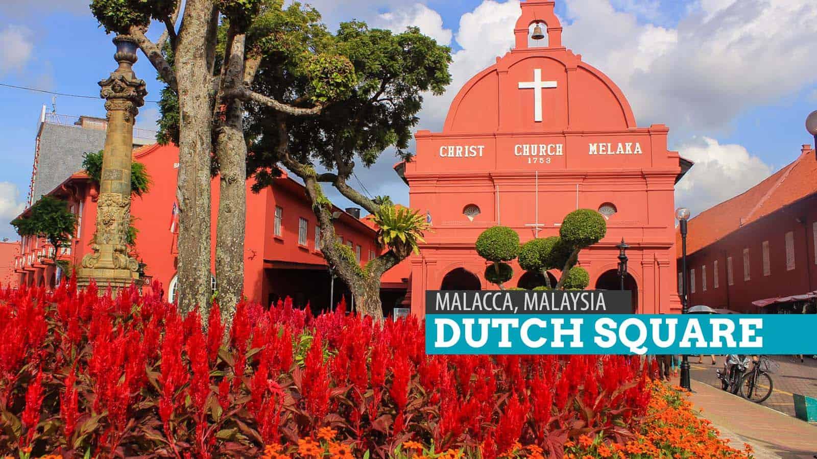 马六甲的荷兰广场,马来西亚 | 穷游者的行程安排博客