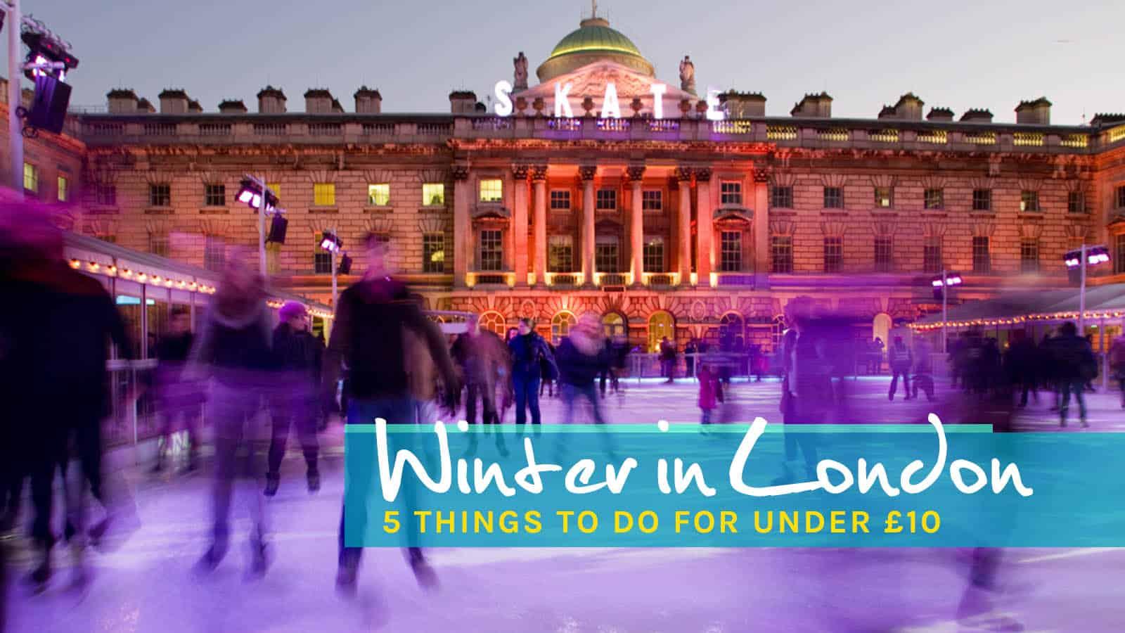伦敦的冬天:10英镑以下的5件事   穷游者的行程安排博客
