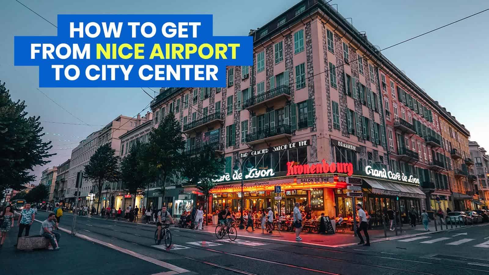 尼斯机场到市中心:老城区,让-梅德辛,尼斯市车站   穷游者的行程博客