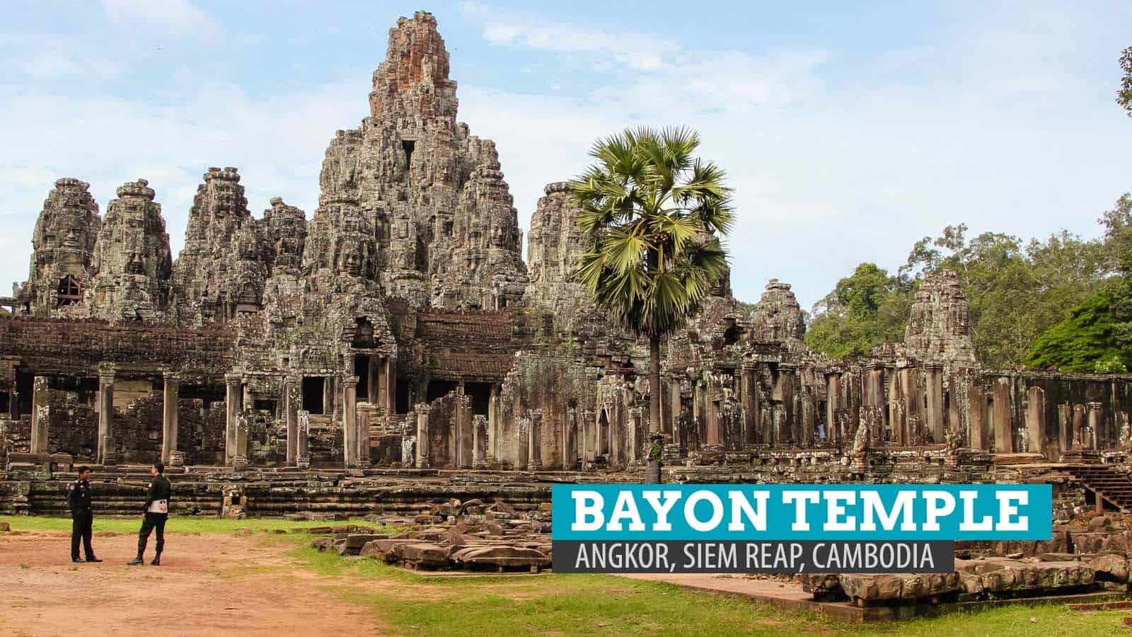 巴戎寺和吴哥窟的多面性,暹粒,柬埔寨   穷游者的行程博客