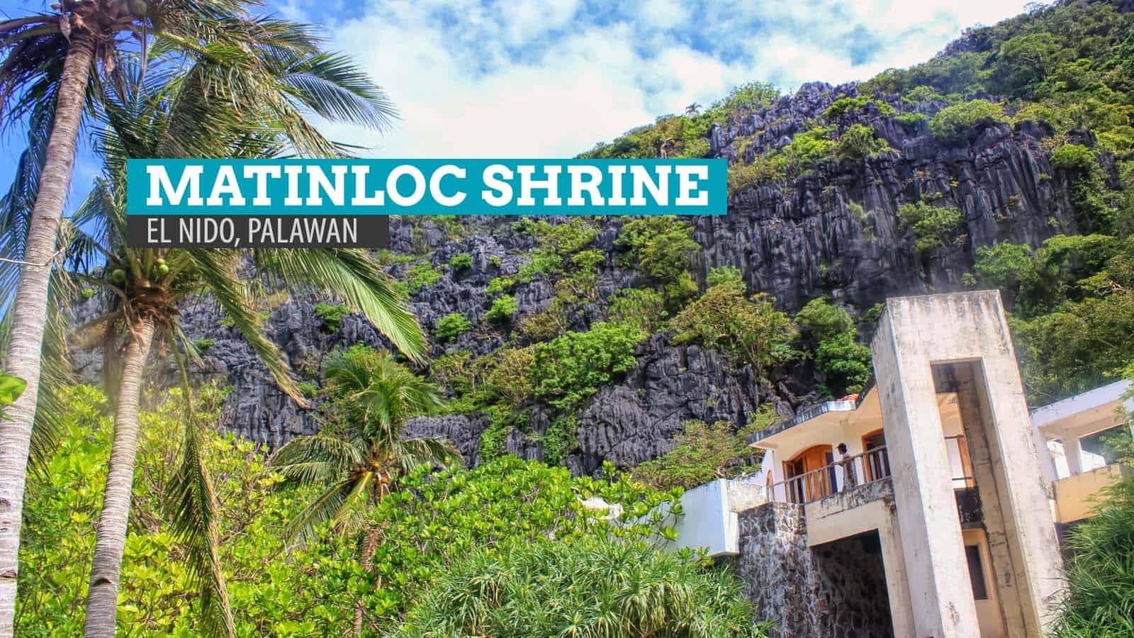 MATINLOC SHRINE: 巴拉望岛艾尔尼多的两面弃儿 | 穷游者行程博客