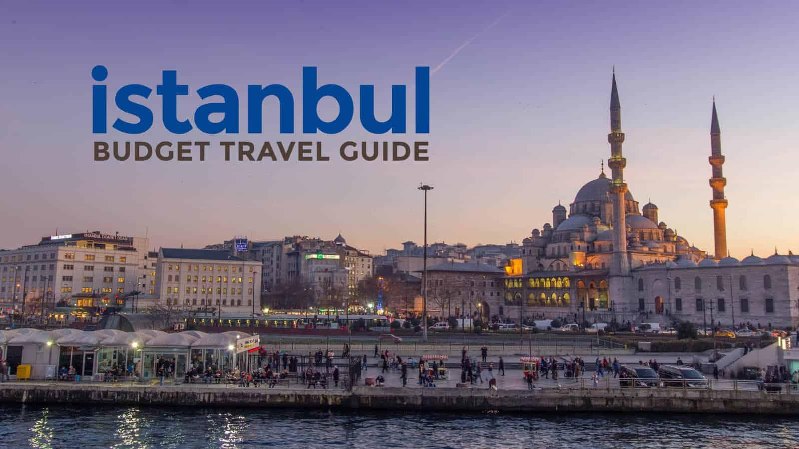 伊斯坦布尔的预算:旅行指南和行程表