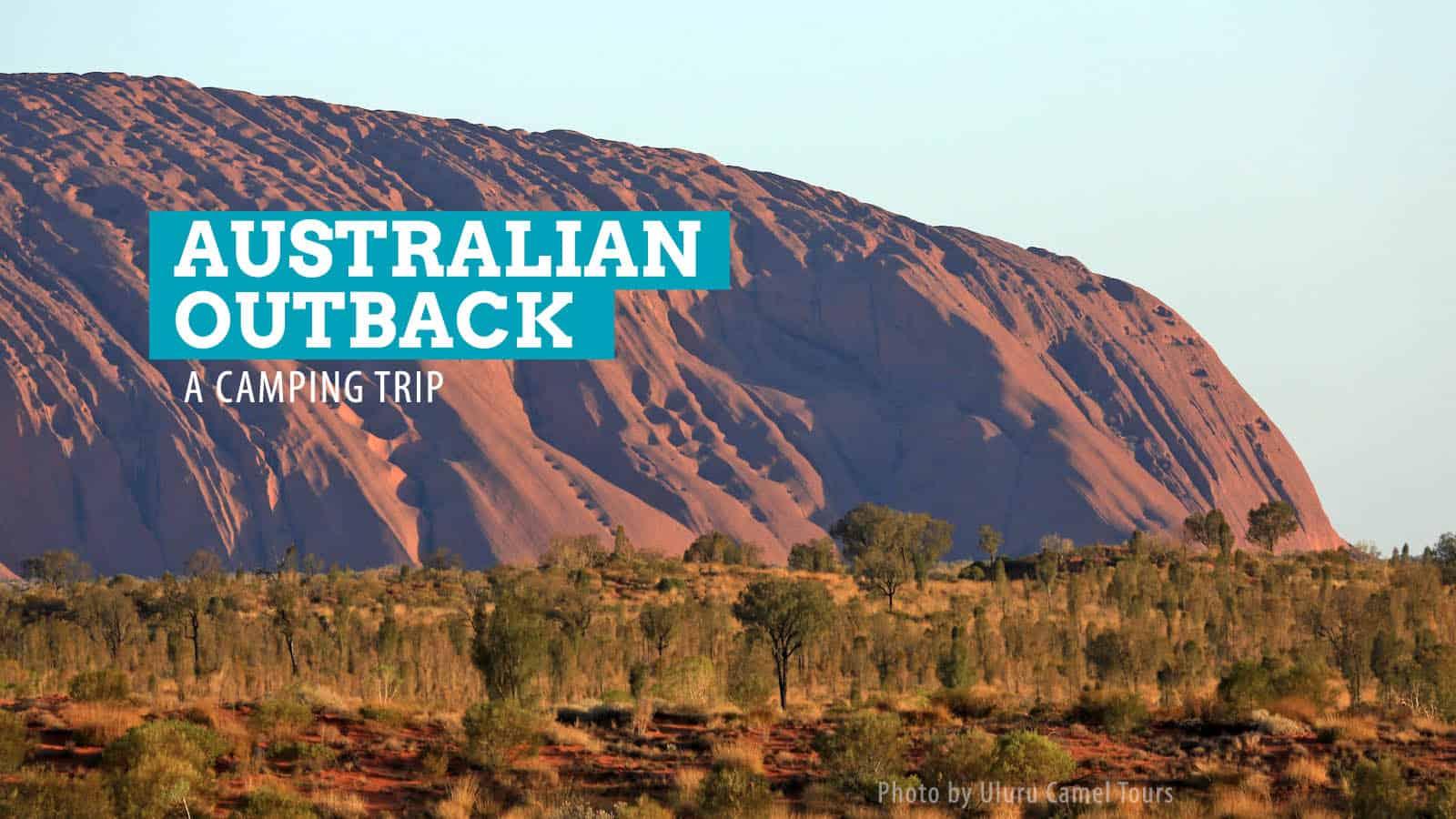 岩石之旅。从爱丽斯泉到乌鲁鲁的露营之旅,澳大利亚   穷游者的行程安排博客