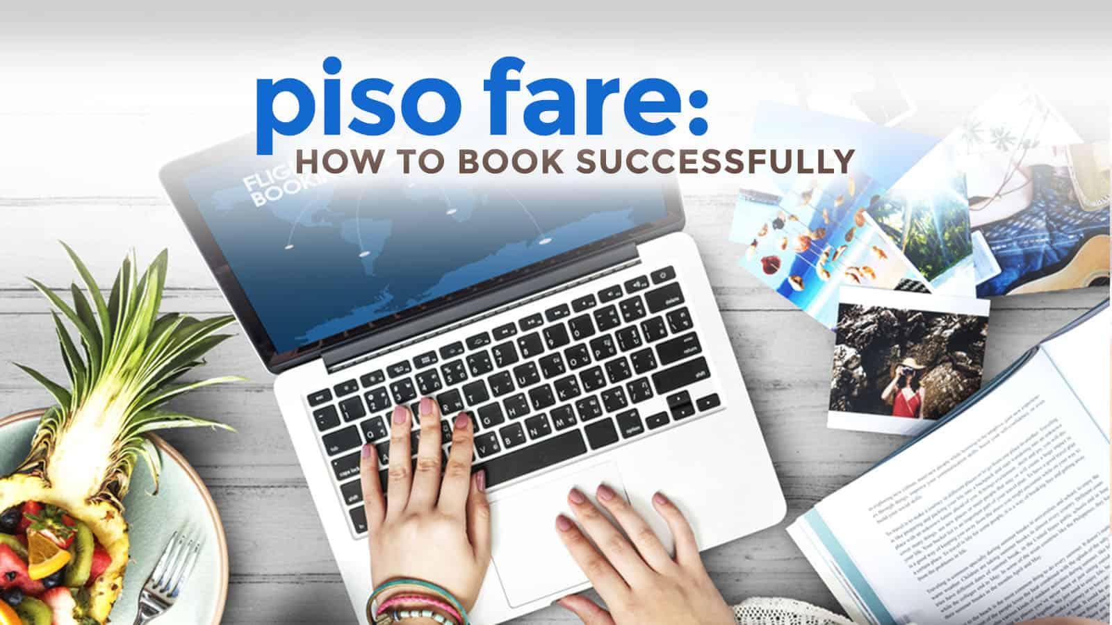 8个内幕提示。如何成功预订PISO FARE航班 | 穷游者的行程博客