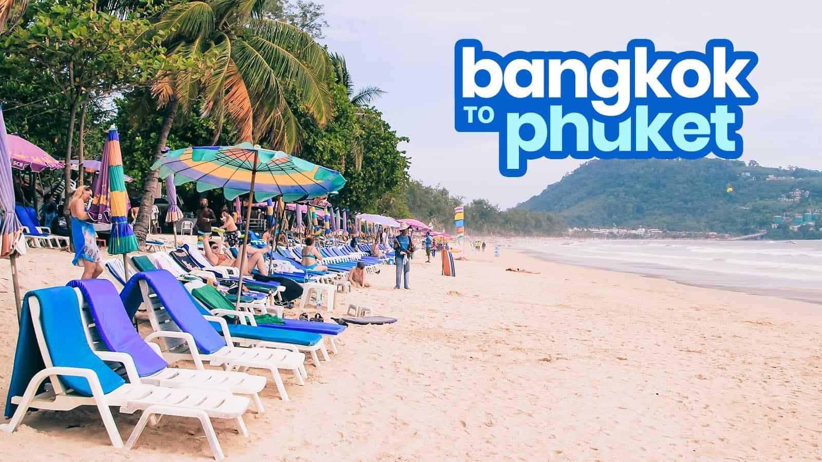 曼谷到普吉岛:巴士、火车和飞机 | 穷游者的行程博客