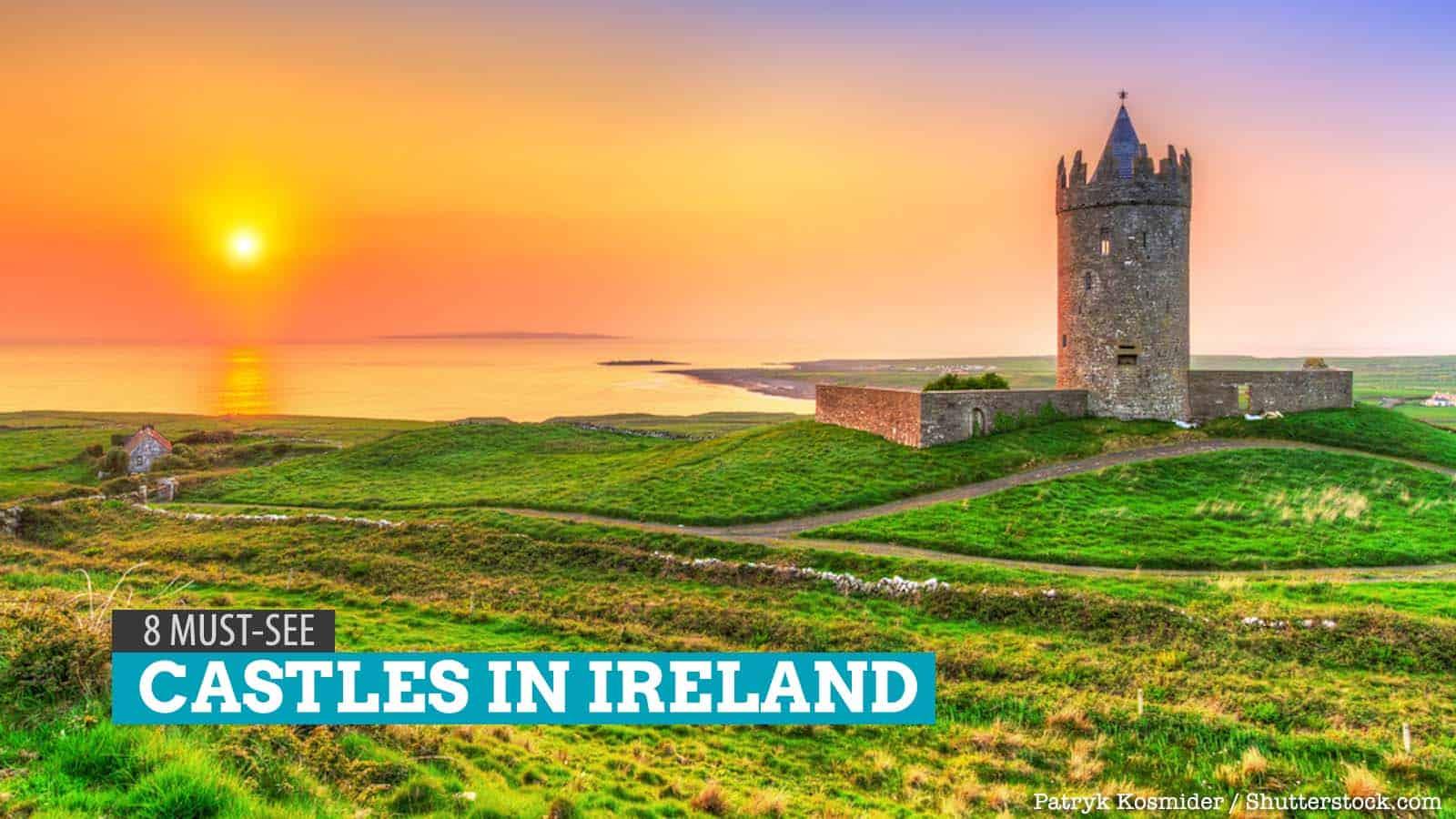 爱尔兰8个必看的城堡 | 穷游者的行程安排博客