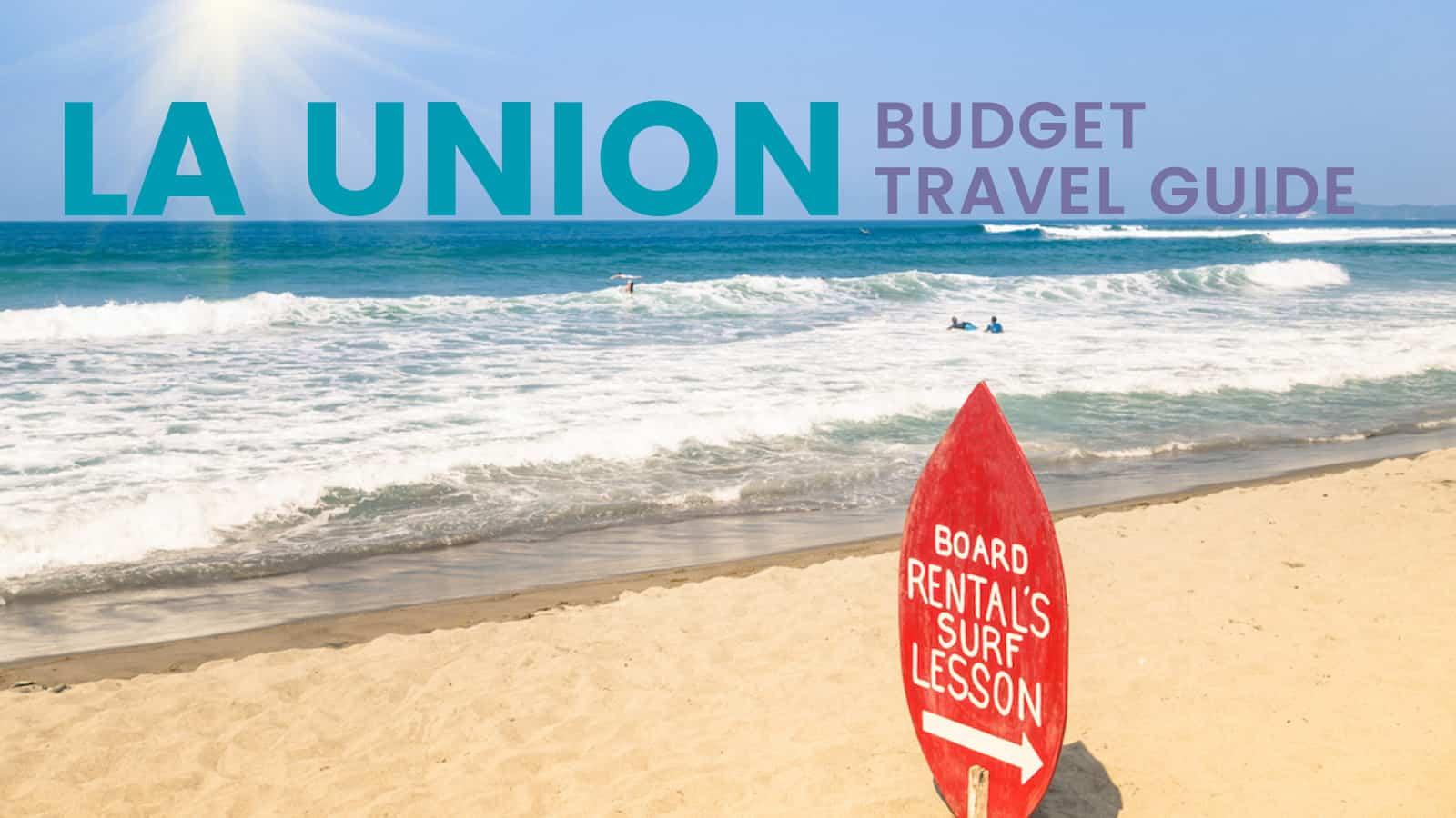 La union on a budget:旅游指南和行程安排 | 穷游者行程安排博客