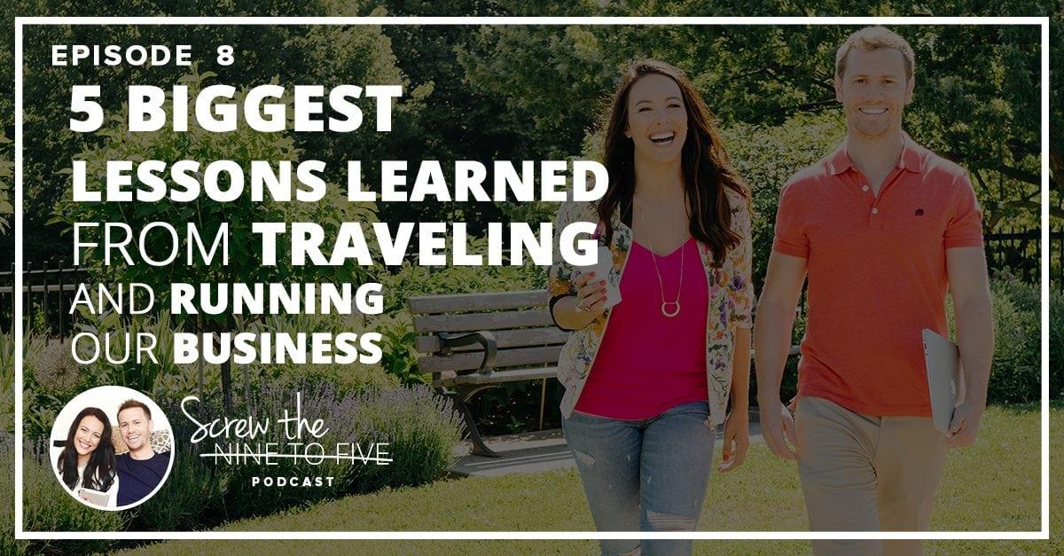 从旅行和经营业务中吸取的5大教训