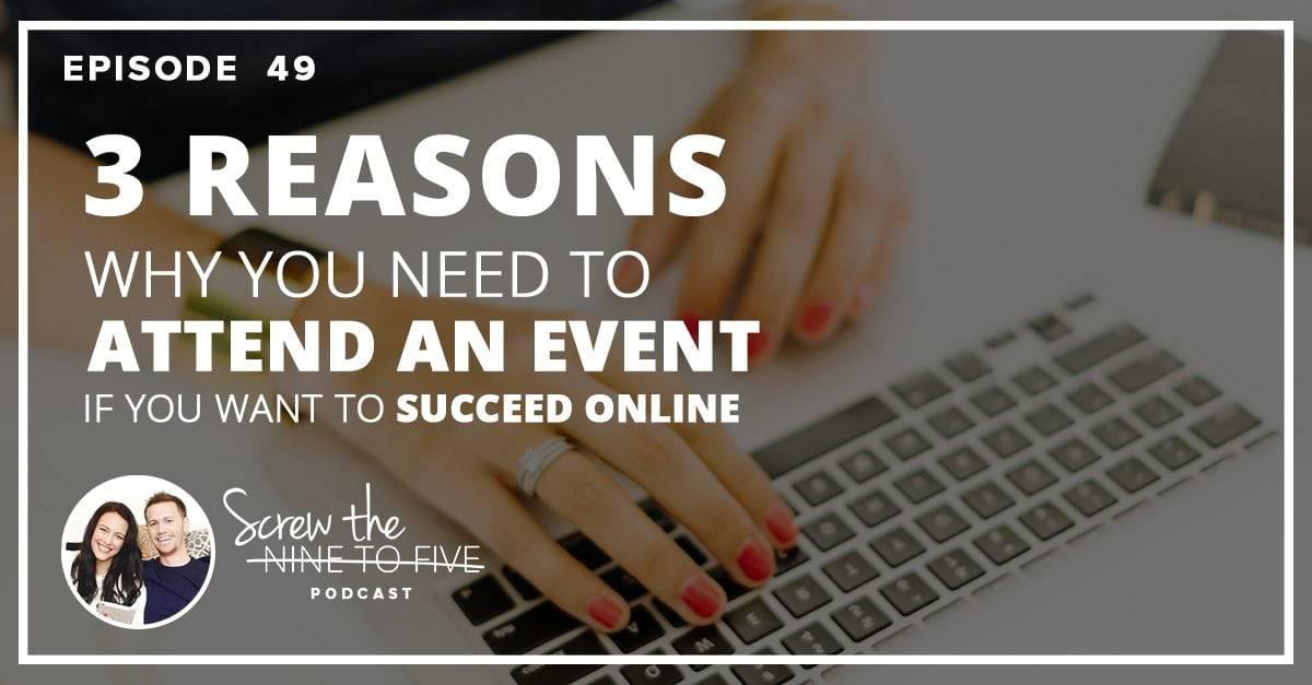 你需要参加活动并在网上取得成功的3个原因