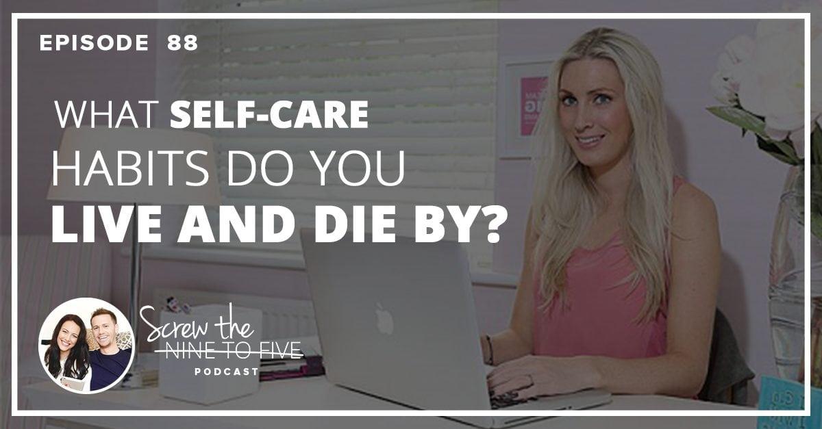卡莉-格林的回答。你是靠什么自我护理习惯生存和死亡的?
