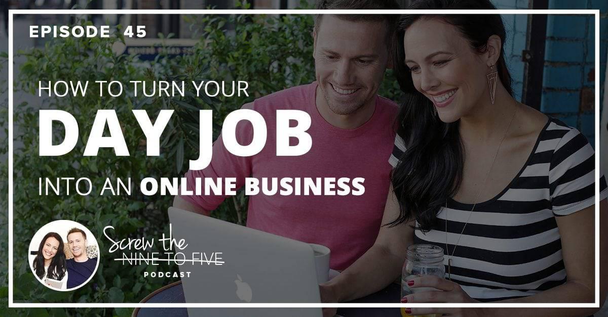 如何将你的日常工作变成网上生意