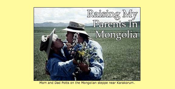 在蒙古国抚养我的父母 – 罗夫-波茨