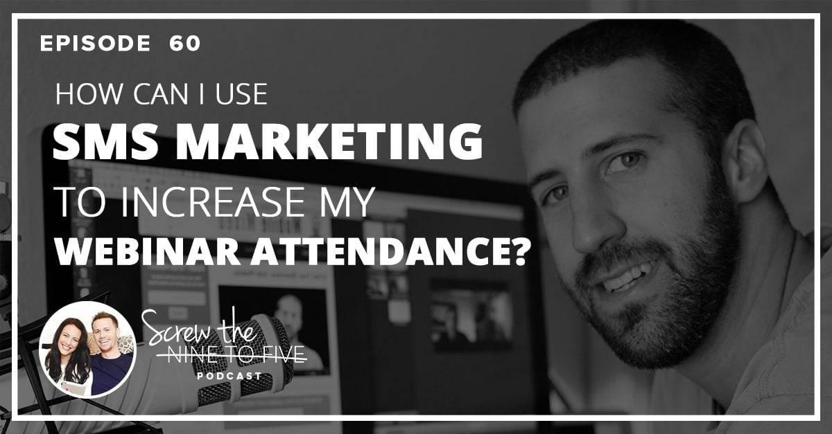 我如何使用短信营销来提高网络研讨会的出席率?