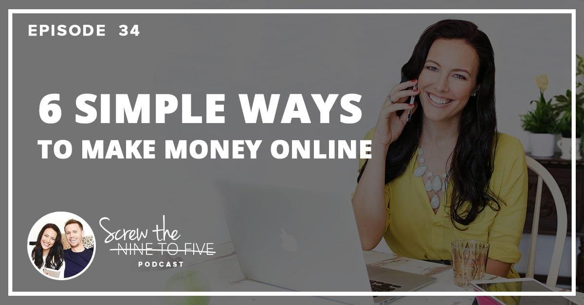 [EP 34] 6种简单的网上赚钱方法