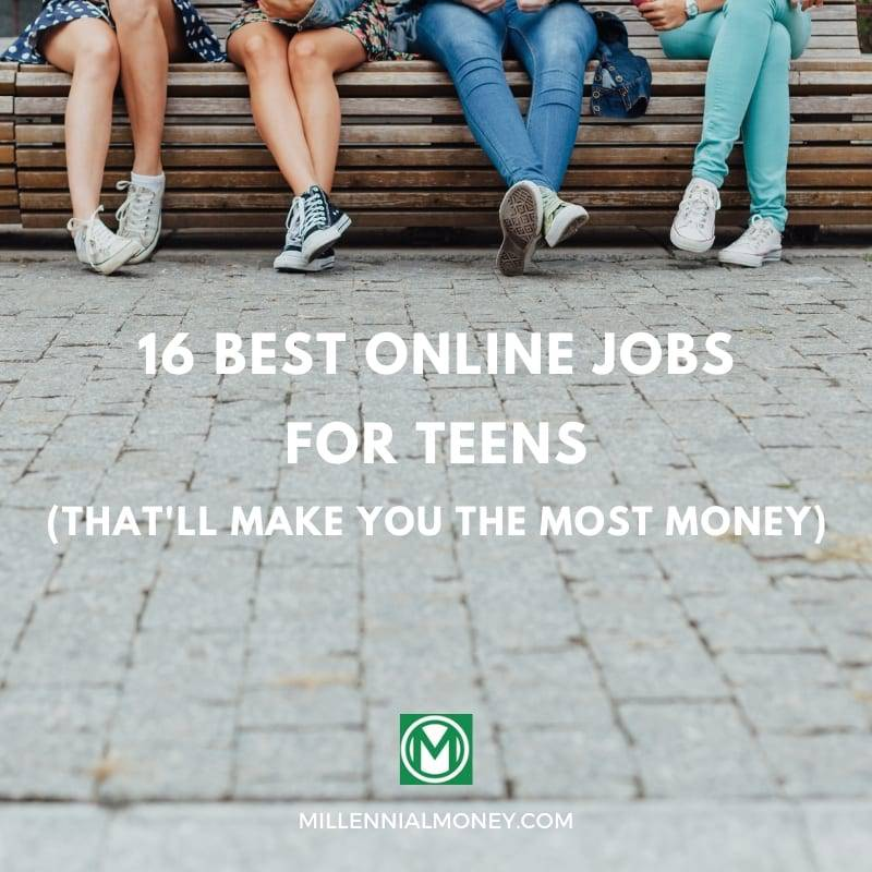 16个最适合青少年的网上工作
