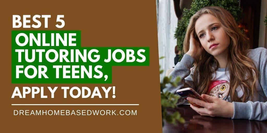 最佳的5个青少年在线辅导工作,今天就申请,在家工作!