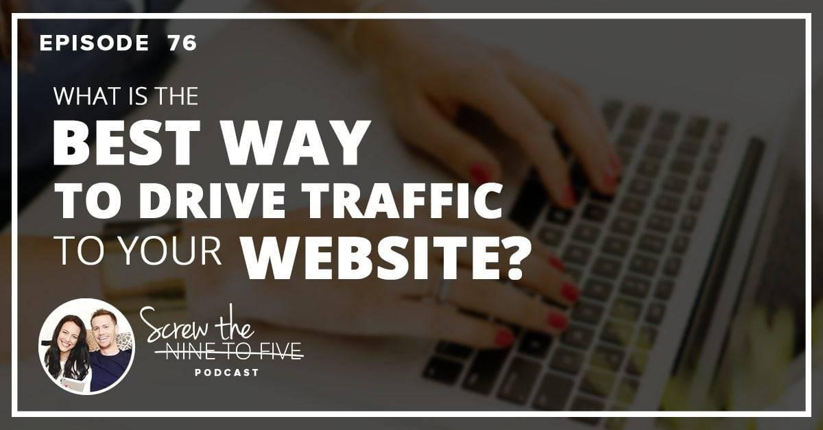 什么是为你的网站带来流量的最佳方式?