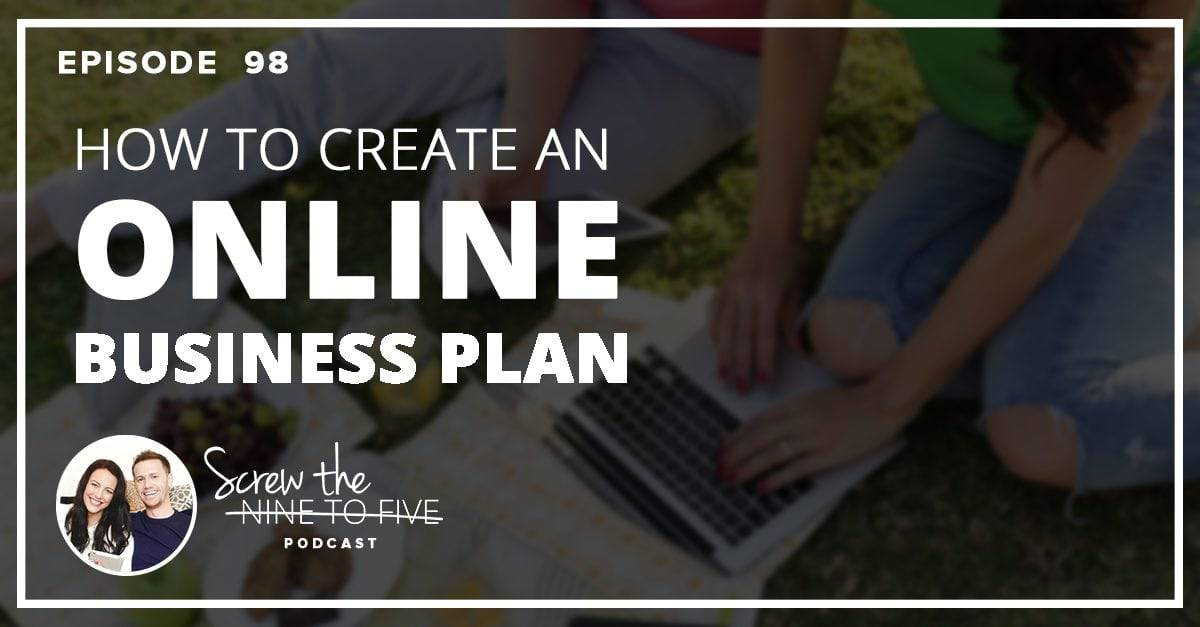 [EP 98] 如何创建一个网上商业计划书   去他的九五之尊