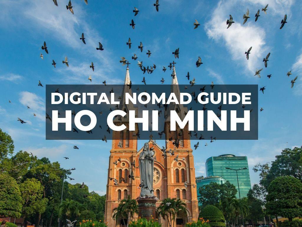 数字游民的越南胡志明市指南